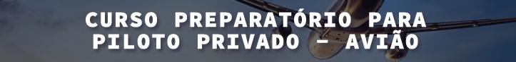 Curso Preparatório para Piloto Privado - Avião